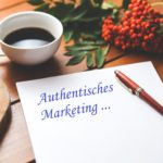 10 Impulse für Authentisches Marketing – Nr. 8-10